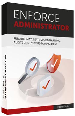 ENFORCE ADMINISTRATOR (Bild: FB Pro GmbH)